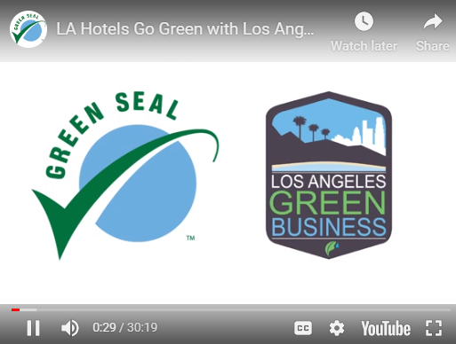 LA Hotels Go Green with Los Angeles Green Lodging Program